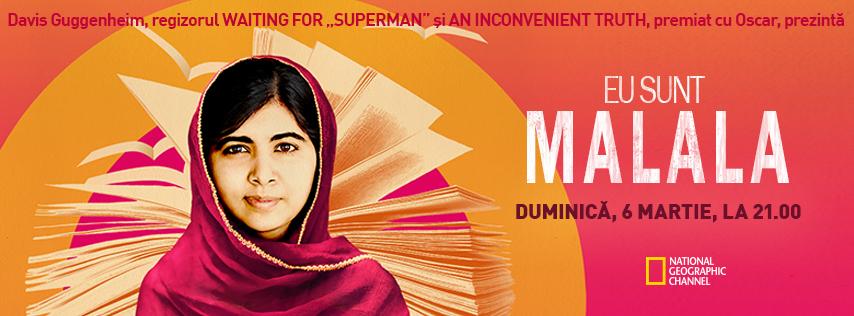 Eu sunt Malala, în premieră pe National Geographic Channel